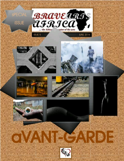 Bravearts Magazine, Issue #5: AVANT-GARDE © June 2016