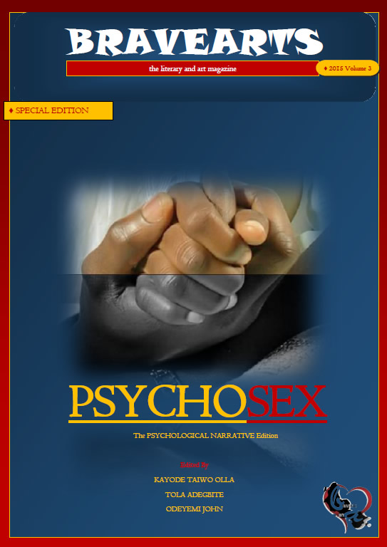 Bravearts Magazine, Issue #3: PSYCHOSEX © December 2015